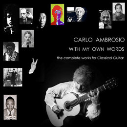 With My Own Words – The complete works for Classical Guitar